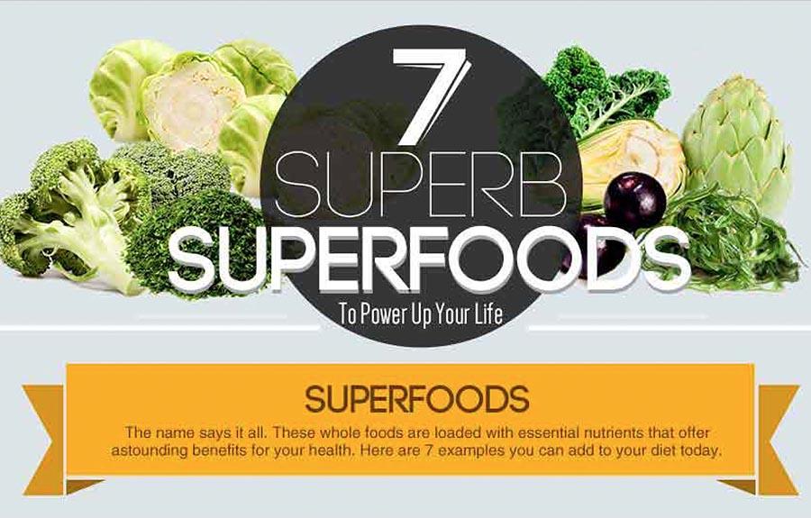 7 Superb Superfoods